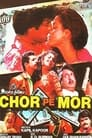 Chor Pe Mor